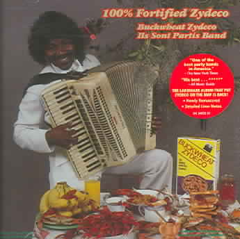 100 PERCENT FORTIFIED ZYDECO BY BUCKWHEAT ZYDECO (CD)